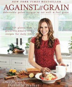 Grain-Free, Gluten-free, Paleo Bread Brought to you by Danielle Walker at Against All Grain | Against All Grain - Delectable paleo recipes to eat & feel great