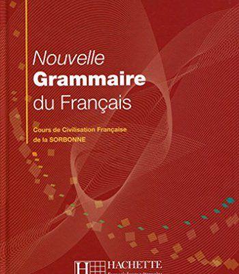 Nouvelle Grammaire Du Francais: Cours De Civilisation Francaise De La Sorbonne (French Edition) PDF