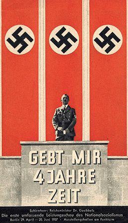"""Cartel de propaganda nazi en el que se dice:""""Dame cuatro años de tiempo"""""""