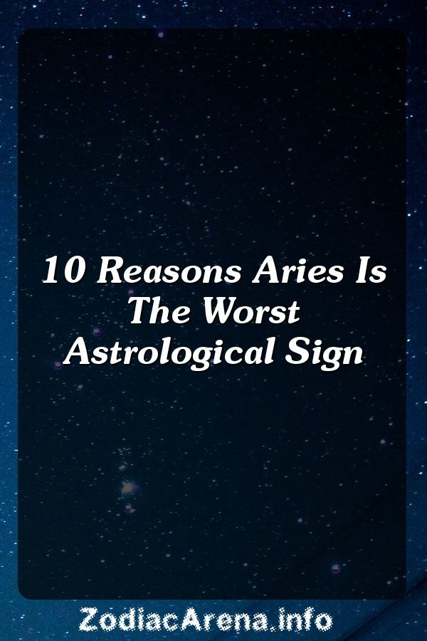 10 reasons aries are hard to understand
