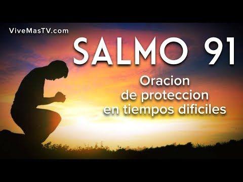 SALMO 91 HABLADO CON LETRA GRANDE CON ORACIÓN PODEROSA DE PROTECCIÓN en Audio - YouTube