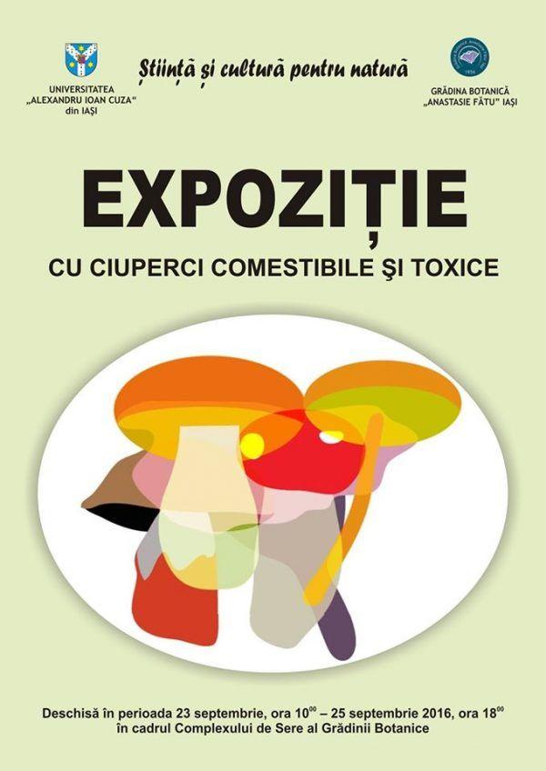 Expozitie cu ciuperci comestibile si toxice, in weekend, la Gradina Botanica