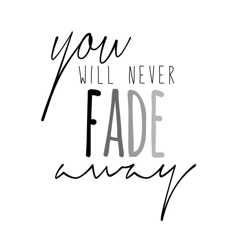 Quotes About Love Never Fading : You will never Fade Away Hillsong - Wake Young and Free Design by ...