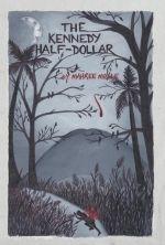 Mahree Moyle – The Kennedy Half-Dollar http://www.henkjanvanderklis.nl/2014/03/mahree-moyle-kennedy-half-dollar/