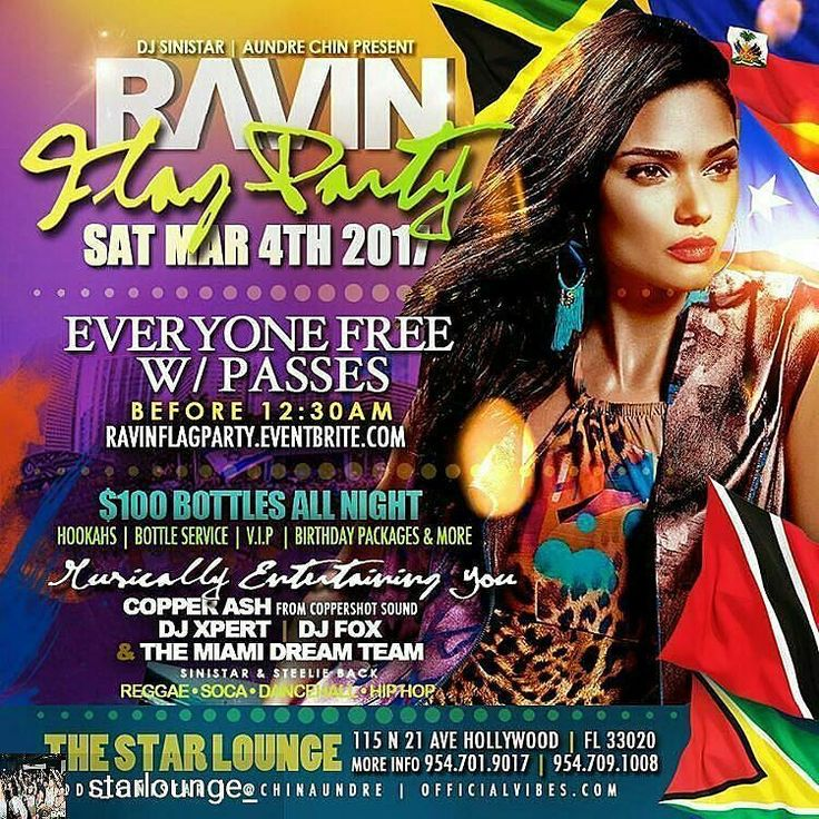 """Credit to @hollywoodtapfl : Credit to @starlounge_ : RAVIN - FLAG PARTY """"T&T CARNIVAL LAST LAP""""  THIS SATURDAY. WALK WITH YOUR FLAG & REPRESENT WHERE YOU FROM. FREE ENTRY PASSES  Ravinflagparty.eventbrite.com $100 BOTTLES HOOKAHS BDAY PACKAGESFOOD & MORE.  9547019017 #RavinFlagParty #Ravin  #downtownhollywood #miami #fortlauderdale #ftlauderdale #aventura #dania #daniabeach #hallandale #hallandalebeach #davie #pembrokepines #miramar @hollywoodtapfl  #hollywoodtapfl #hollywoodfl…"""