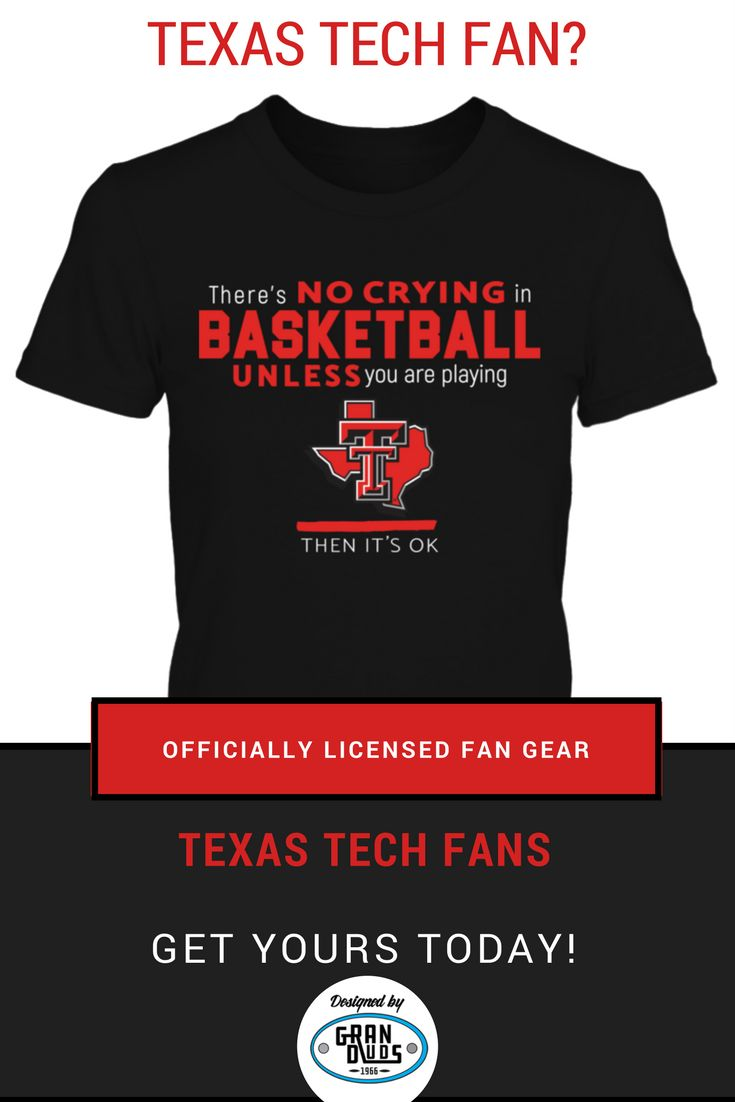 """Texas Tech Basketball Fans - Grab this """"No Crying in Basketball"""" design from GranDuds Designs! Officially Licensed design through Fanprint"""