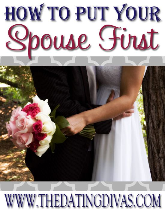 How to put your spouse first in your life.