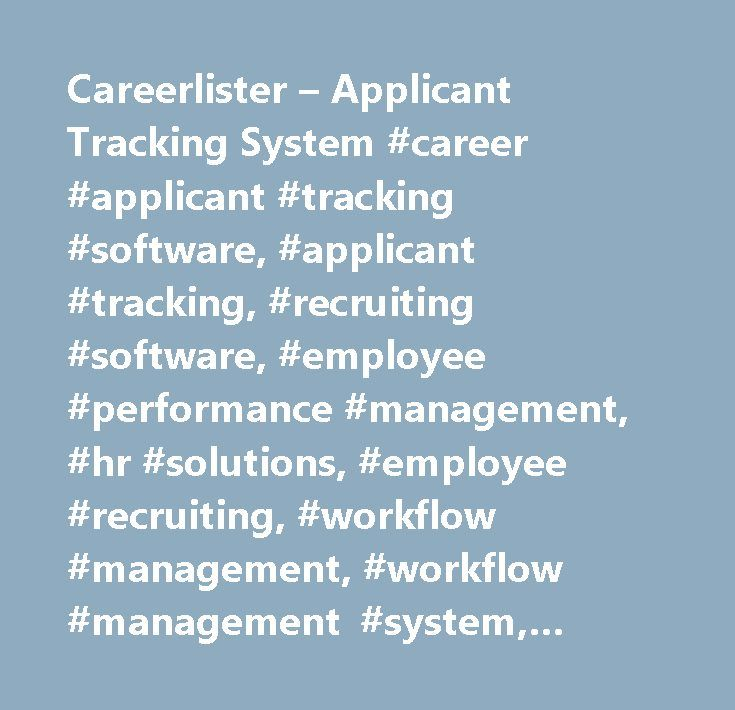 Careerlister – Applicant Tracking System #career #applicant #tracking #software, #applicant #tracking, #recruiting #software, #employee #performance #management, #hr #solutions, #employee #recruiting, #workflow #management, #workflow #management #system, #epm #action #plan, #employee #recruitment, #applicant #tracking #system, #applicant #tracking #solutions, #applicant #tracking, #applicant #tracking #system, #recruiting #software, #online #recruiting #software, #recruiting #software…