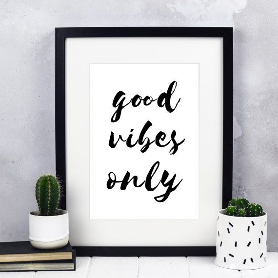 Good Vibes Only Print  Inspirational Prints  Inspiration