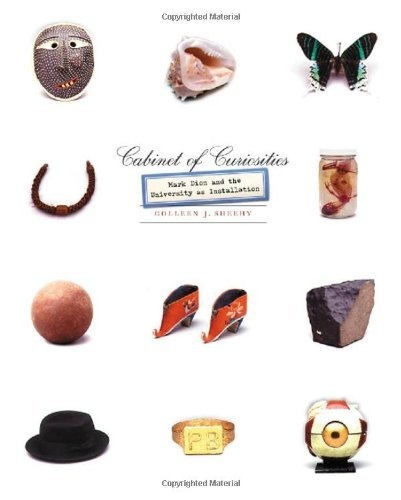 Cabinet of Curiosities: Mark Dion and the University as Installation by Colleen J. Sheehy, http://www.amazon.com/dp/0816644705/ref=cm_sw_r_pi_dp_5G.Hpb0V5BJFJ