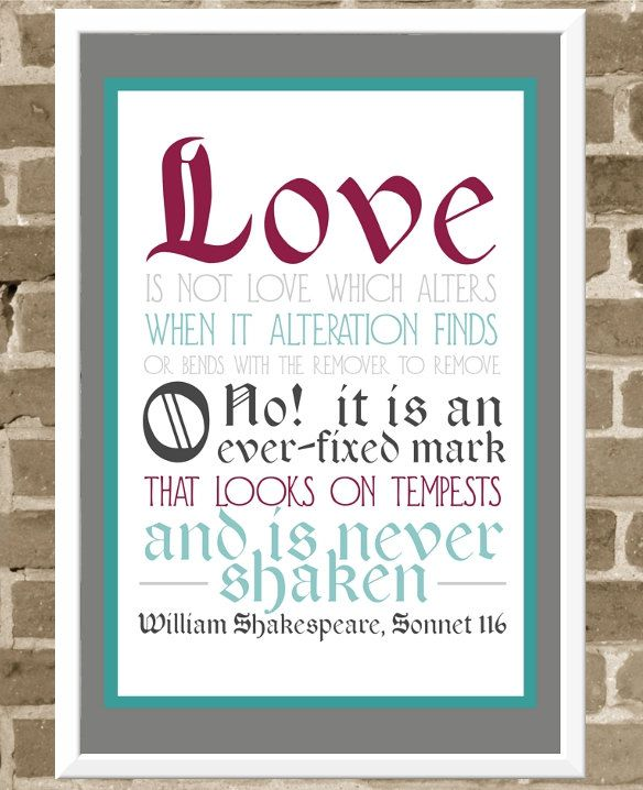 Shakespeare Sonnet 116. Love.  This was written around the bottom layer of our wedding cake.