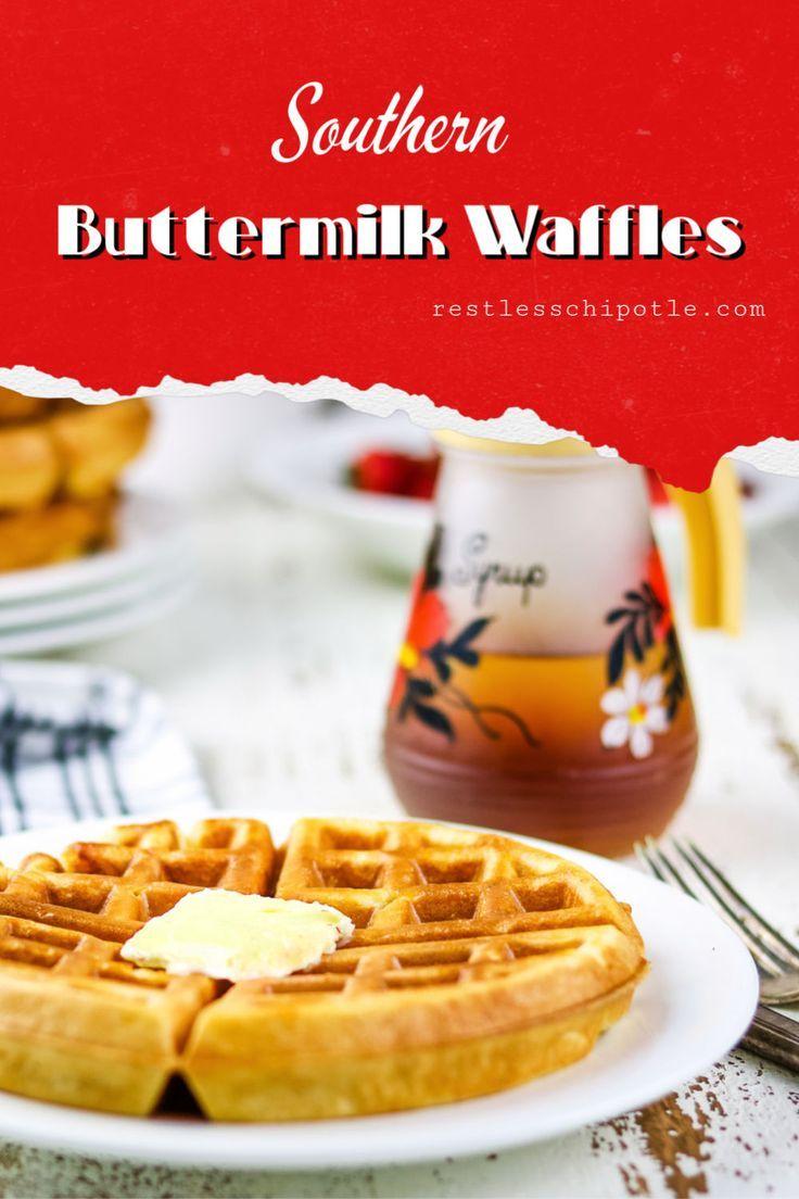 Southern Buttermilk Waffles Recipe Recipe In 2020 Buttermilk Waffles Buttermilk Waffles Recipe Easy Buttermilk Waffle Recipe