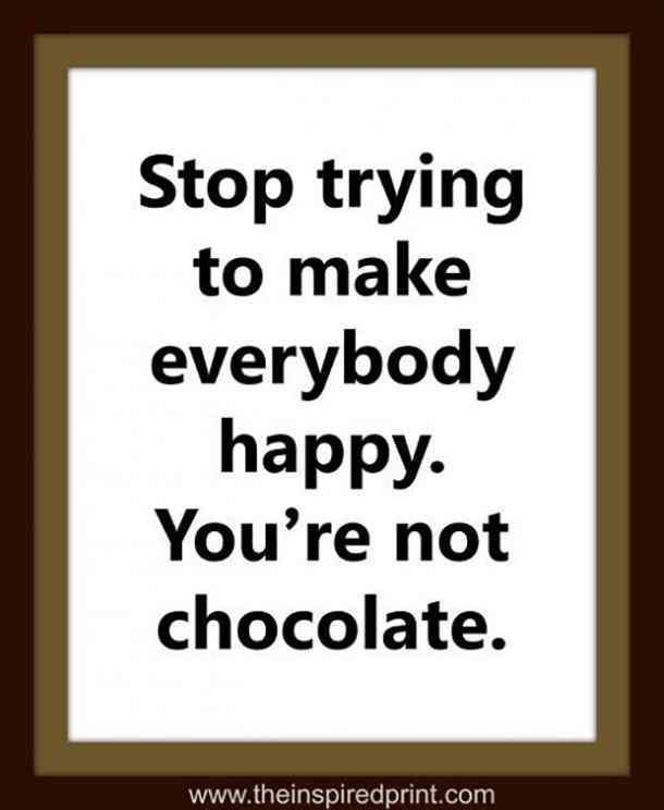 32 Most Delicious And Hilarious Quotes Memes To Celebrate National Chocolate Day Good Life Quotes Chocolate Quotes Funny Quotes