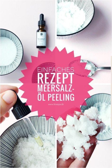 Ein einfaches Rezept für Salz Öl Körperpeeling - DIY Meersalz Öl Peeling selber machen
