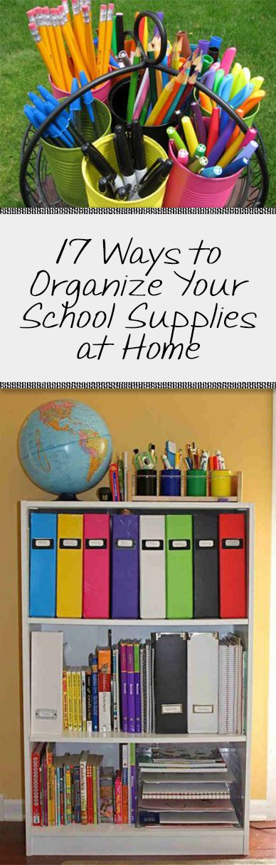 17 Ways to Organize Your School Supplies at Home