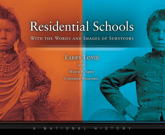 Everything You Need to Know About Canada's Indian Residential Schools   WAYNE K. SPEAR   WRITER