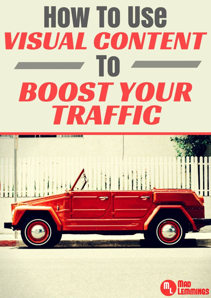 How to use visual content to boost your traffic #contentmarketing