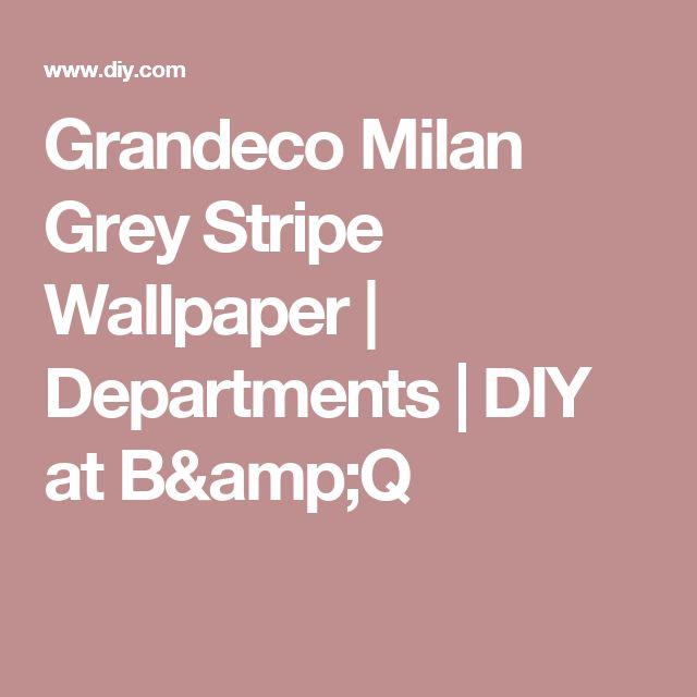 Grandeco Milan Grey Stripe Wallpaper | Departments | DIY at B&Q