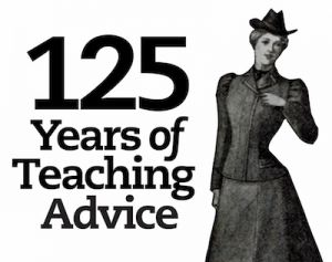 The good, the bad, and the just plain bizarre—125 teaching gems from our archives.