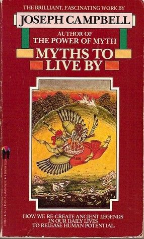 Myths to Live by - Joseph Campbell