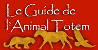 Les animaux et leurs symbolismes dans les totems