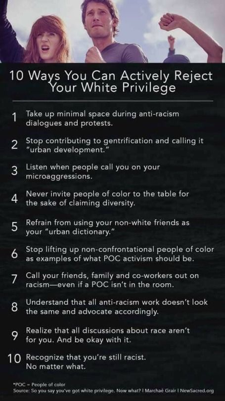 I'm not sure about the 10th one. I feel like it should continuously battle your own internal racist tendencies.