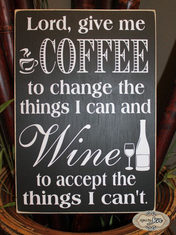 Lord give me Coffee to change the things I can and by SignsbyJen, $35.00