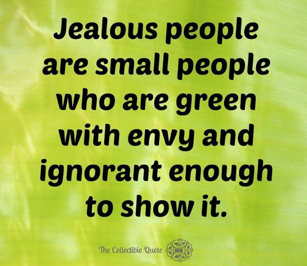 15 Likes 2 Comments Quote Enthusiast The Collectible Quote On Instagram Jealousy Jealous Envy Ignor Jealousy Quotes Haters Jealousy Quotes Envy Quotes
