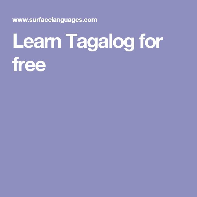 What's the best way to learn Tagalog on your own? - Quora