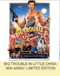 Big Trouble in Little China - 30th Anniversary 2-disc reissue) La-La Land Records