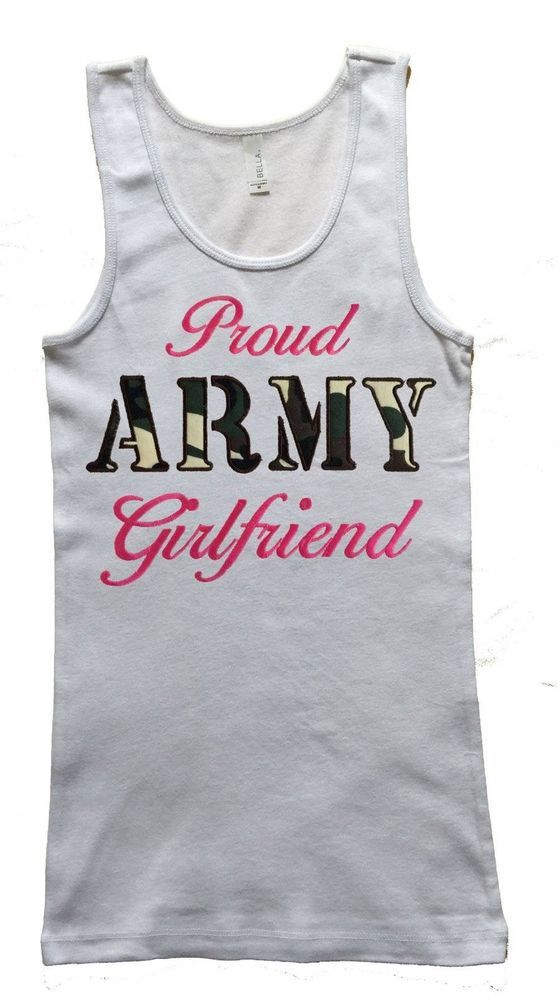 Ladies Embroidered White 100% Cotton Proud Army Girlfriend Decorated Tank Top #TankCami