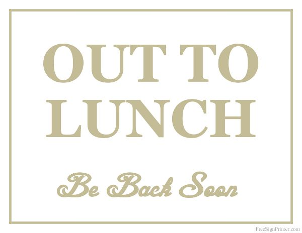 Printable out to lunch sign irrigation store ideas pinterest printable out to lunch sign irrigation store ideas pinterest signs out to lunch and lunch maxwellsz