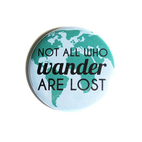 80 Best Not All Who WANDER Are LOST... Images On Pinterest | Beautiful,  Travel And 30 Years