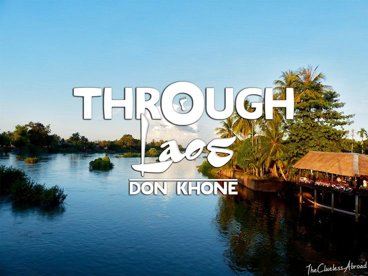 Through Laos: Don Khone, the paradise island