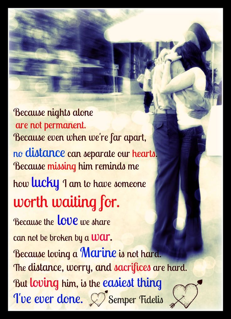 My Marine/fiance and finally I had our first hug after months apart! This picture was taken by his brother and I'm SO glad we were able to capture this moment! The text I added is a few different quotes mixed into one, and I obviously had a blast editing this! I love him so much, semper fi! marine love <3