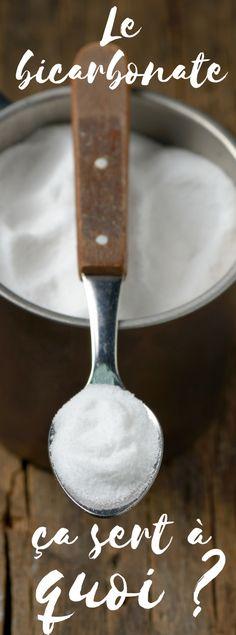 Le Bicarbonate ça sert à quoi ?