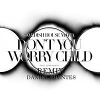 Swedish House Mafia - Don't You Worry Child - (Edit Remix By Daniel Fuentes) by Daníel Fuentes on SoundCloud