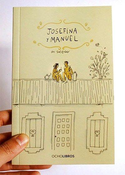 tira cómica: Josefina y Manuel .-.- .-.------ .-.... -.-.-- .-. .-. .-. - .-.-. -.-.--- .-.... .-.-. .--... -.- .--. .----. -.-  Josefina y Manuel es una pareja normal: felices, enamorados y confundidos. Son 68 páginas a color, llenas de humor, ternura y mucho amor. Mide 11 x 17 cms.