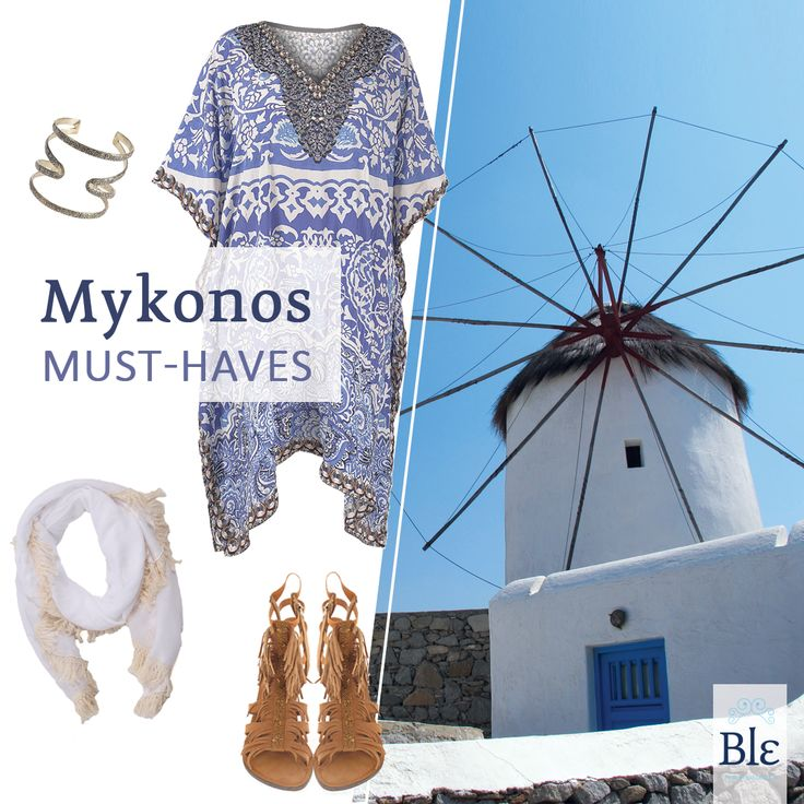 Planning on holidaying in Mykonos this summer?  Grab with you: a luxurious kaftan, a gold bracelet and a pair of flat sandals in neutral colours. Do not forget a bright scarf to protect you from the windy days and the chilly nights! #BleResortCollection #SummerFashion #Style #Holidays #Mykonos