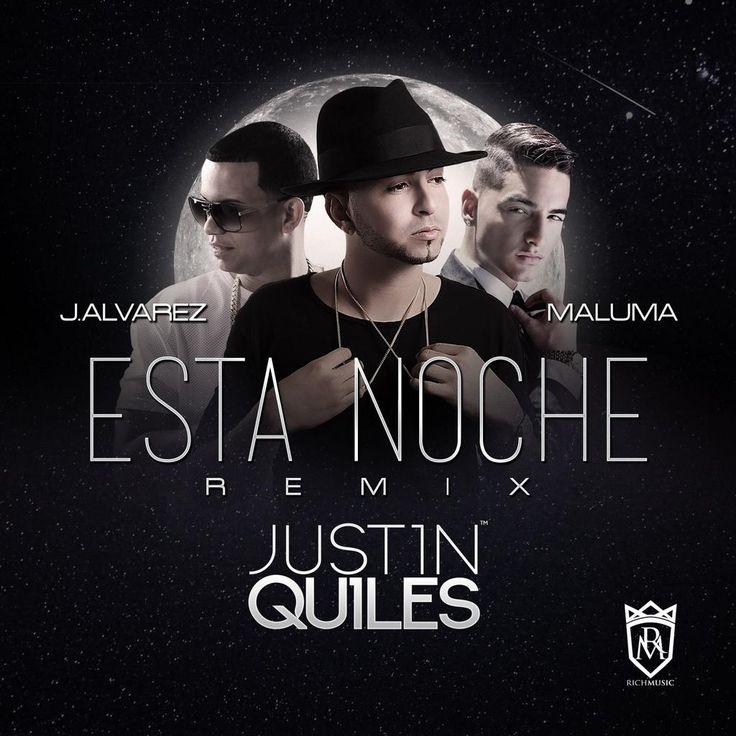 Justin Quiles Ft. J Alvarez Y Maluma – Esta Noche (Official Remix) via #FullPiso #Orlando #reggaeton #seo
