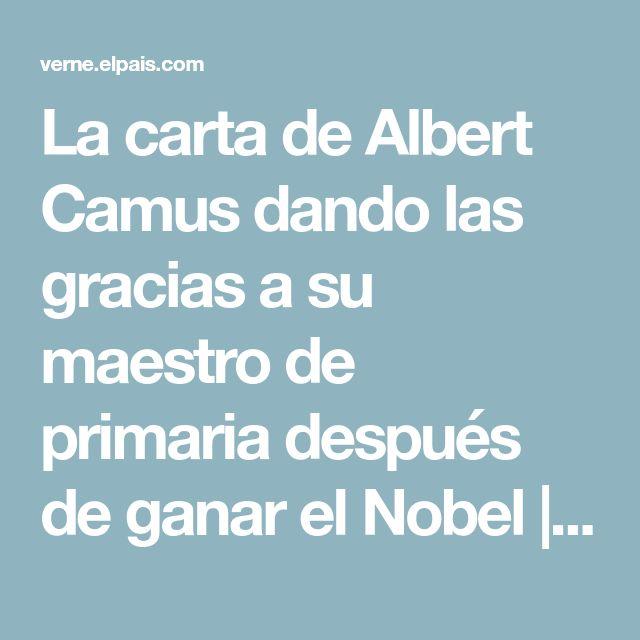 La carta de Albert Camus dando las gracias a su maestro de primaria después de ganar el Nobel | Verne EL PAÍS
