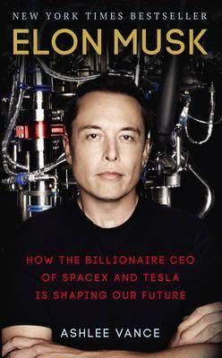 Elon Musk : Ashlee Vance : 9780753557525