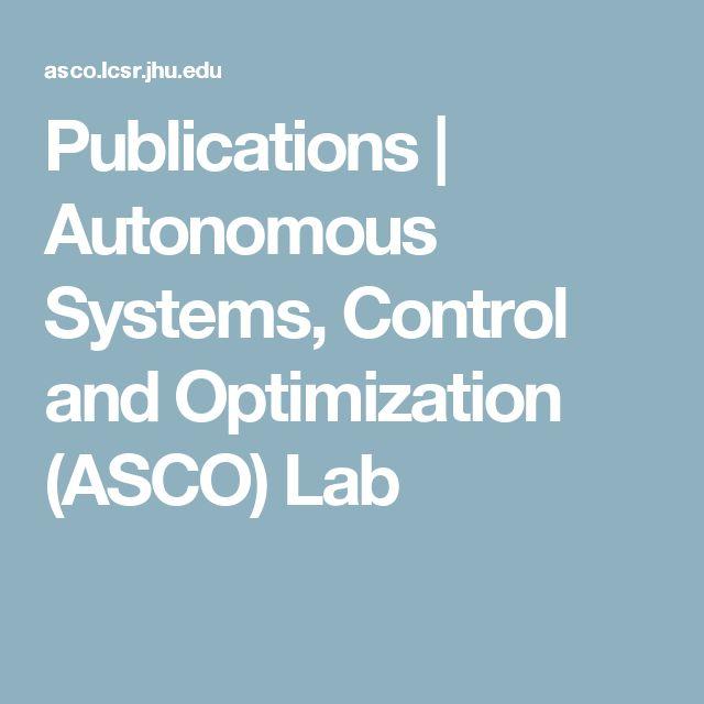 Publications | Autonomous Systems, Control and Optimization (ASCO) Lab