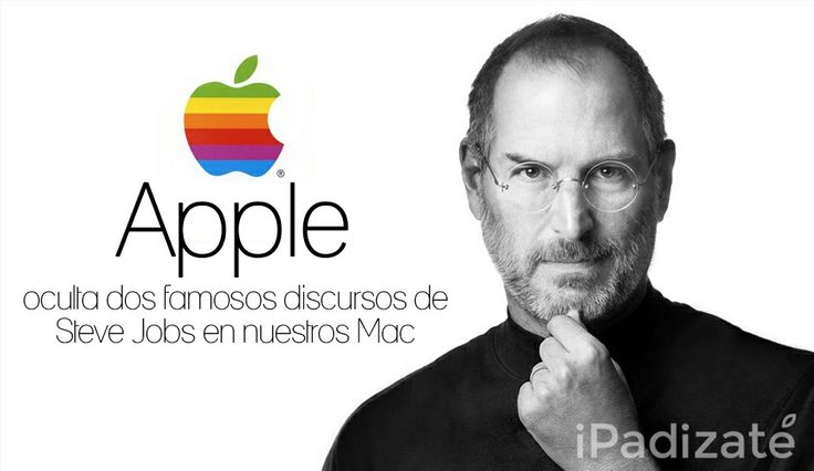 Apple Oculta Dos Famosos Discursos de Steve Jobs en Nuestros Mac