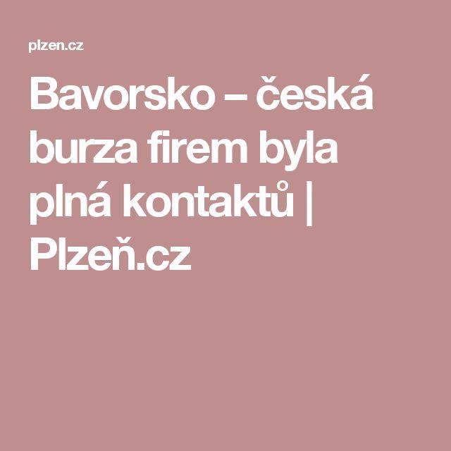 Bavorsko – česká burza firem byla plná kontaktů | Plzeň.cz