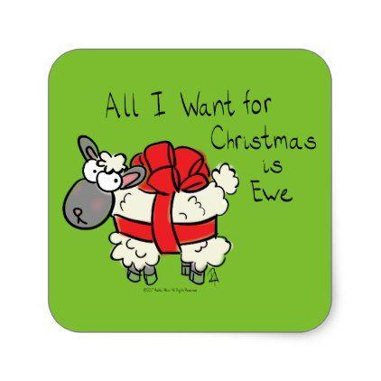 All I Want for Christmas is Ewe Sheep Cartoon Square Sticker - christmas stickers xmas eve custom holiday merry christmas