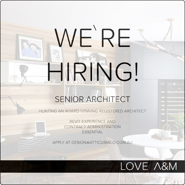 A&M are Hiring - Fit the bill? Get in touch! More details at www.atticusmilo.com.au #Melbourne #Architects #Hiring