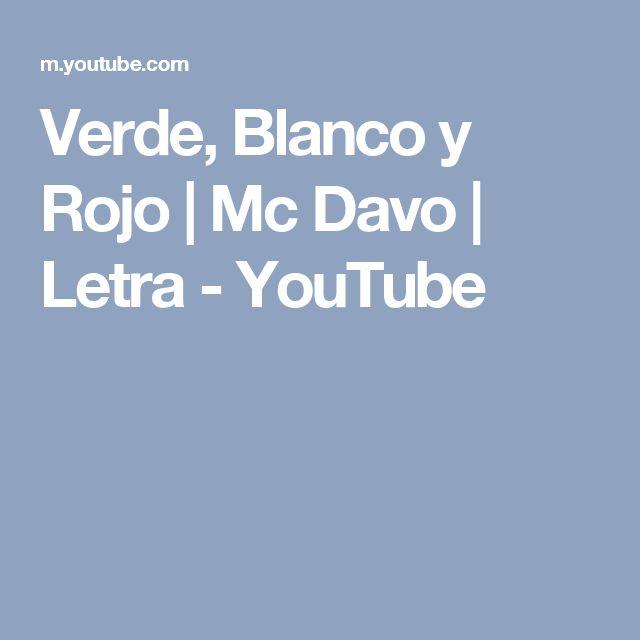 Verde, Blanco y Rojo | Mc Davo | Letra - YouTube