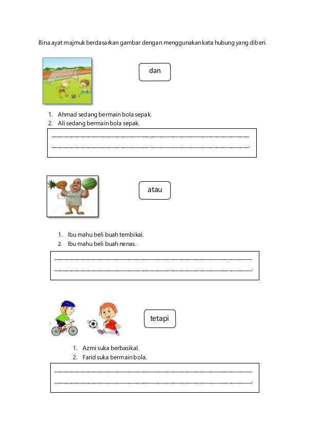 Bina Ayat Majmuk Berdasarkan Gambar Dengan Menggunakan Kata Hubung Yang Diberi 1 Ahmad Sedang Bermain Bola Sepak 2 Ali Malay Language Kindergarden Language