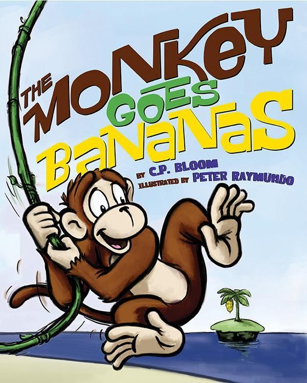 'The Monkey Goes Bananas' by C.P. Bloom and Peter Raymundo